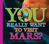 Do You Really Want to Visit Mars?