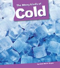 The Many Kinds of Cold