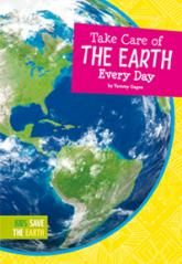 Take Care of the Earth Every Day