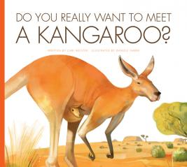 Do You Really Want to Meet a Kangaroo?