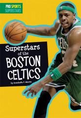 Superstars of the Boston Celtics