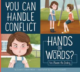 You Can Handle Conflict: Hands or Words?
