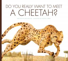 Do You Really Want to Meet a Cheetah?