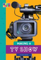Making a TV Show