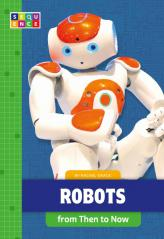 Robots from Then to Now