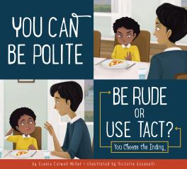You Can Be Polite: Be Rude or Use Tact?