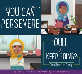 You Can Persevere: Quit or Keep Going?