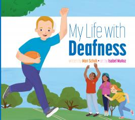 My Life with Deafness