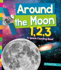 Around the Moon 1,2,3: A Space Counting Book