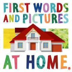 First Words and Pictures: At Home