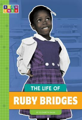 The Life of Ruby Bridges - book cover image