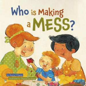 Who is Making a Mess? book cover