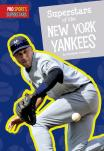Superstars of the New York Yankees