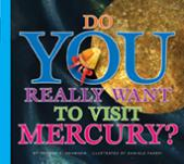 Do You Really Want to Visit Mercury?