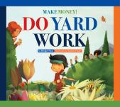 Make Money! Do Yard Work
