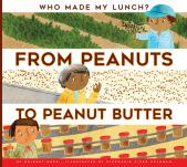 From Peanuts to Peanut Butter