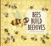 Bees Build Beehives