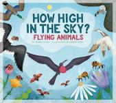 How High in the Sky?:  Flying Animals