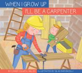 I'll Be a Carpenter