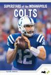 Superstars of the Indianapolis Colts