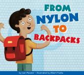 From Nylon to Backpacks