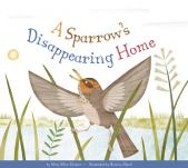 A Sparrow's Disappearing Home