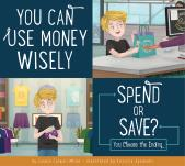You Can Use Money Wisely: Spend or Save?