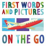 First Words and Pictures: On the Go