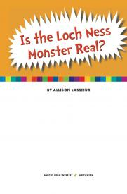 Is the Loch Ness Monster Real? | Amicus Publishing